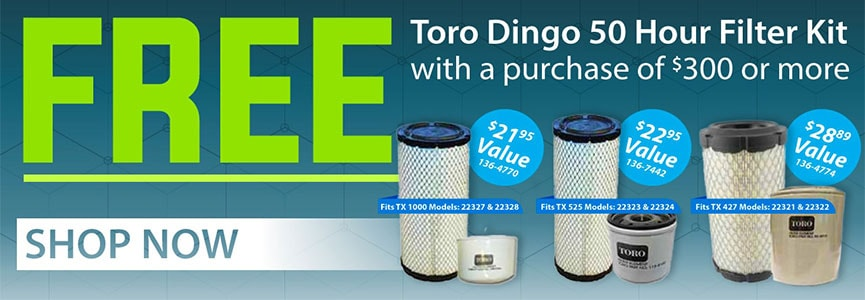 Free Toro Dingo 50 Hour Filter kit with Purchase over $300